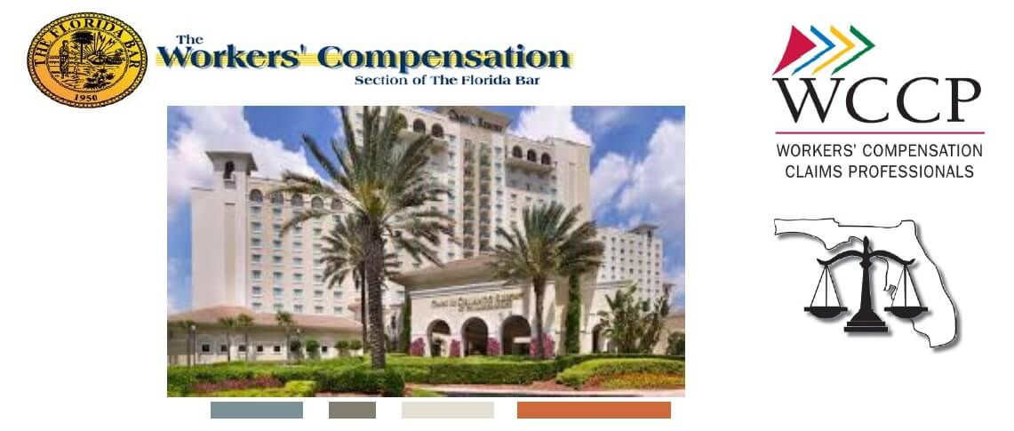The 2018 Florida Bar Workers' Compensation Forum